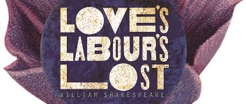 "Auditions to be held for theatre production of ""Love's Labour's Lost"""