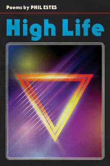 High Life by Phil Estes