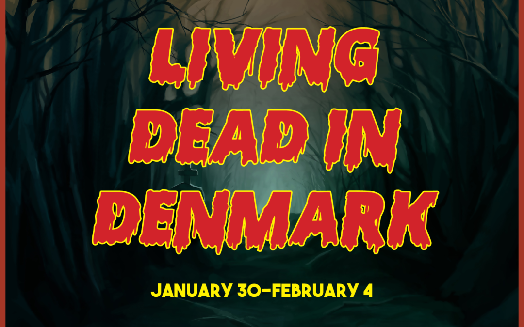 """Living Dead in Denmark"" Cast Announced"