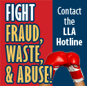 Fight fraud, wast and abuse. Contact the LLA Hotline.